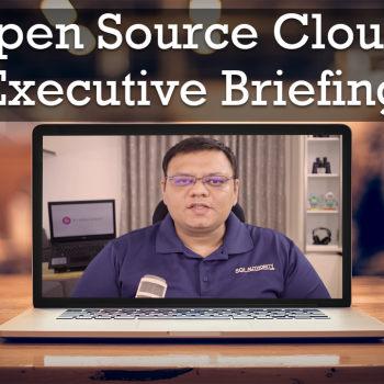 Open Source Cloud: Executive Briefing