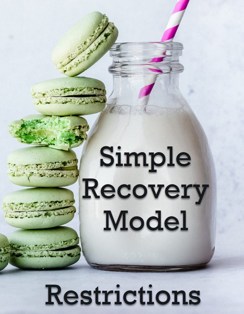 SQL SERVER - Simple Recovery Model and Restrictions SimpleRecovery-800x1031