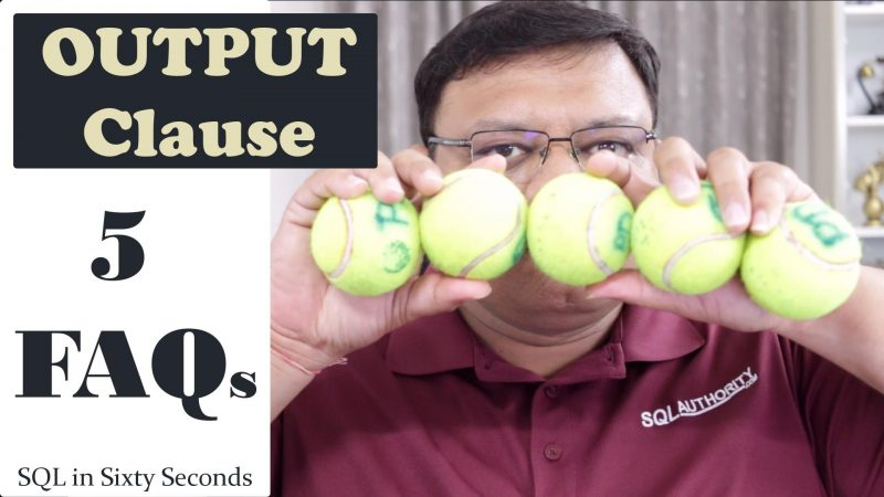 5 Questions Answered OUTPUT Clause - SQL in Sixty Seconds #135 135-7Output-yt-800x450