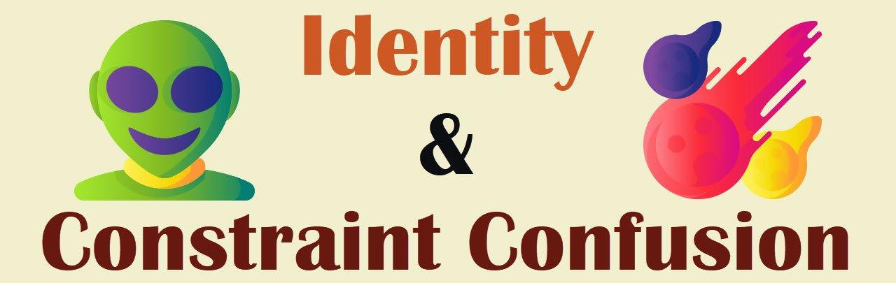Identity Constraint