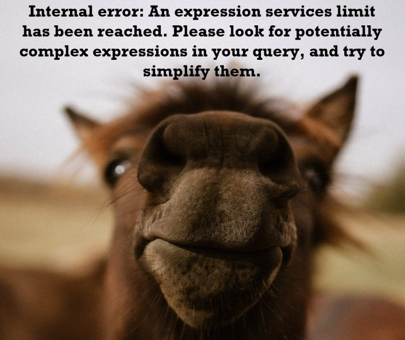 SQL SERVER - Fix Error 8632 - Internal Error: An expression Services Limit Has Been Reached expressionservices-800x671