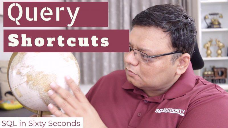 Efficiency Trick - Query Shortcut - SQL in Sixty Seconds #143 143-QueryShortcuts-yt-800x450