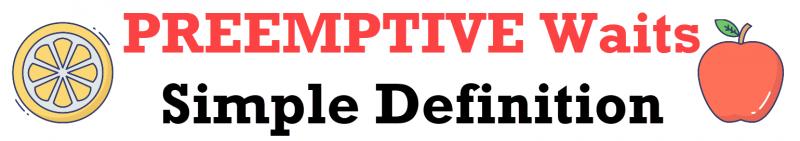 SQL SERVER - PREEMPTIVE Waits - Simple Definition preemptivewaits-800x141