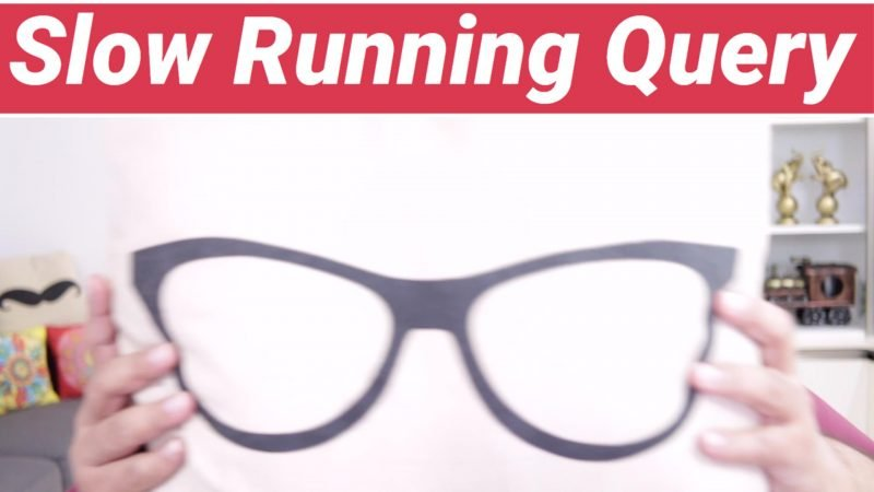 Slow Running Query - SQL in Sixty Seconds #146 146-SlowQueries-coveryt-800x450