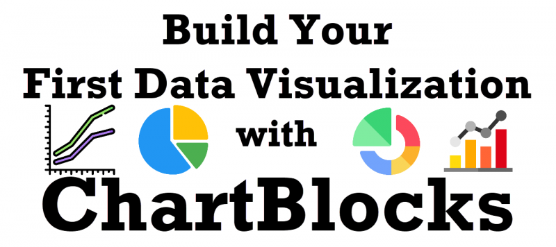 Build Your First Data Visualization with ChartBlocks - Pluralsight Course chartblocks-800x356