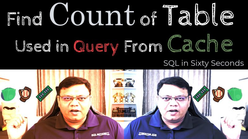 Count Table in Cache - SQL in Sixty Seconds #149 149-CacheCount-cover-800x450