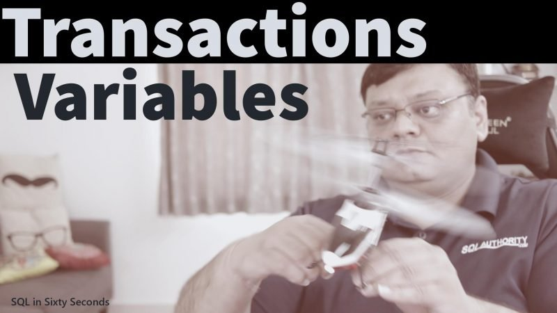 Transactions and Variables - SQL in Sixty Seconds #150 150-VarTransaction-yt-800x450