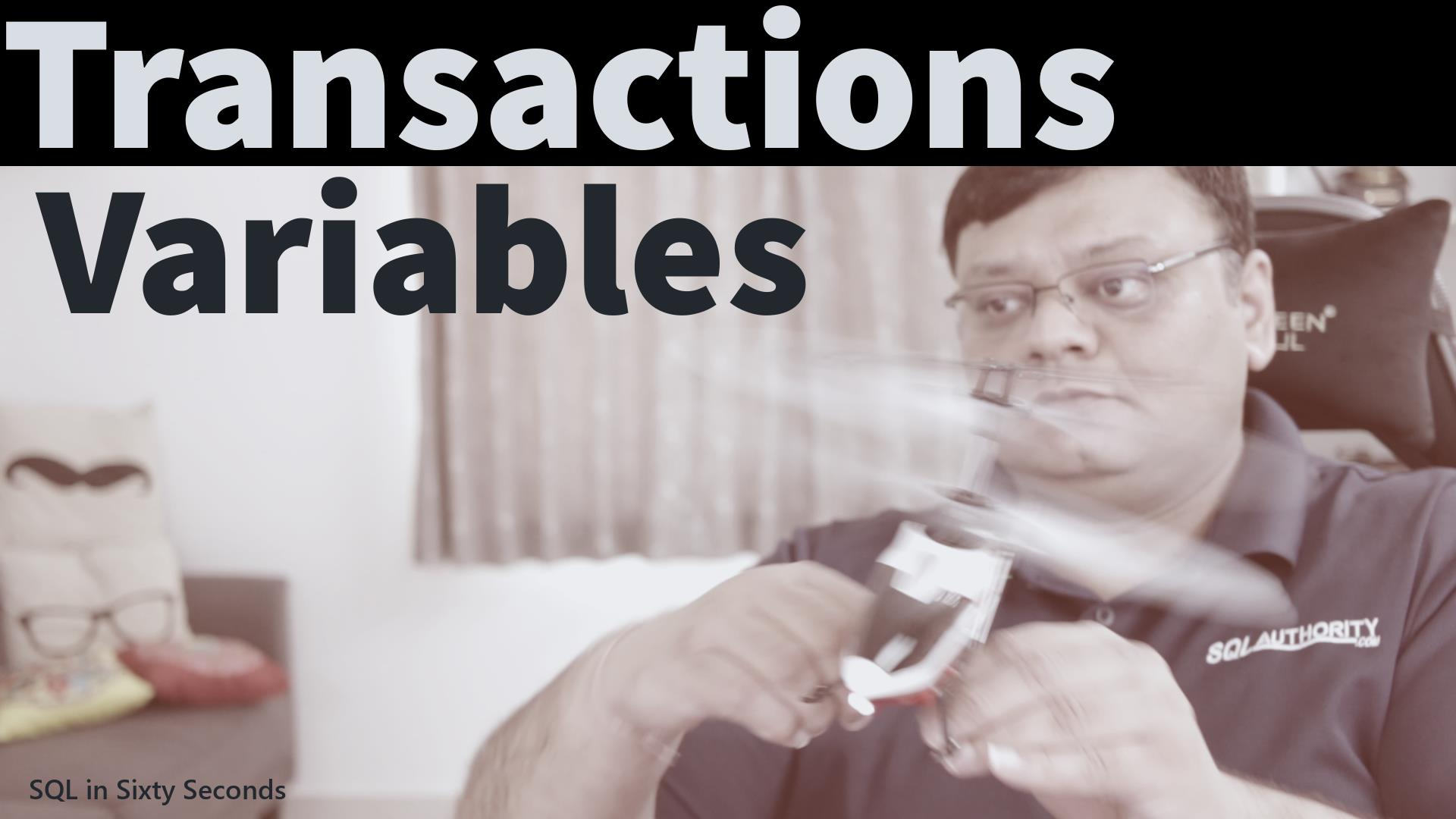 Transactions and Variables