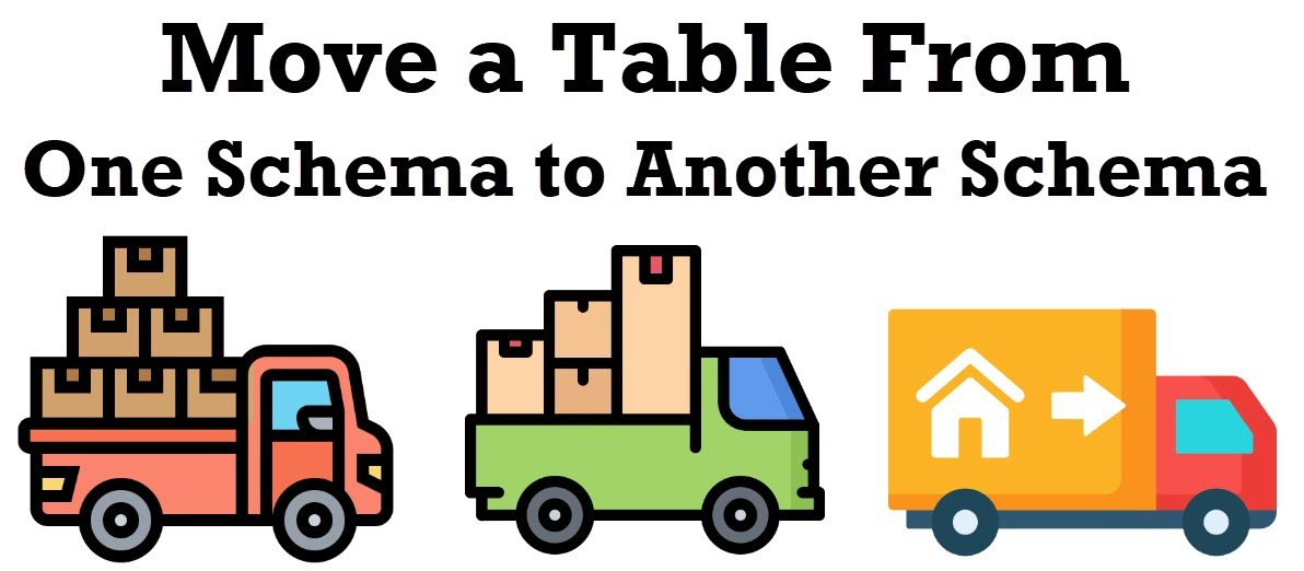 SQL SERVER – Move a Table From One Schema to Another Schema