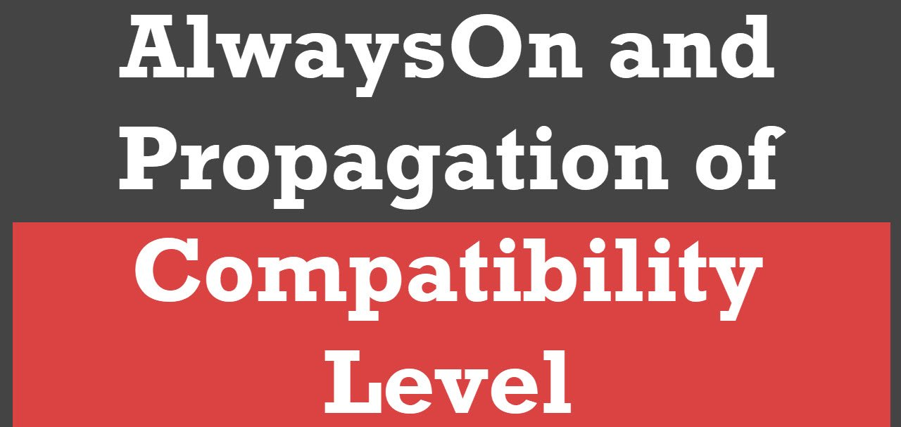 Propagation Compatibility Level