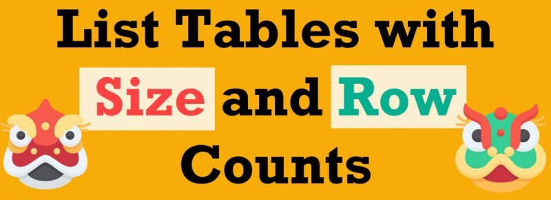 SQL SERVER - List Tables with Size and Row Counts rowcounts-800x291