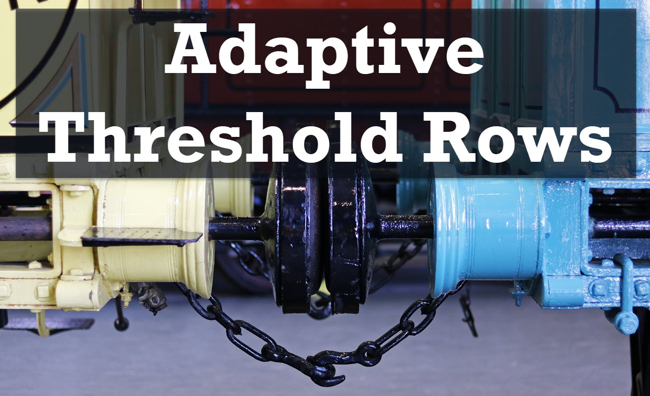Adaptive Threshold Rows