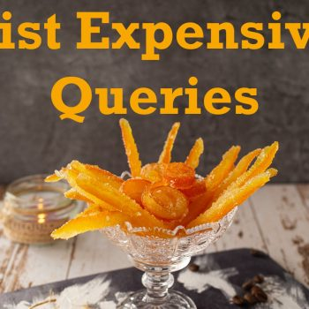 Expensive Queries