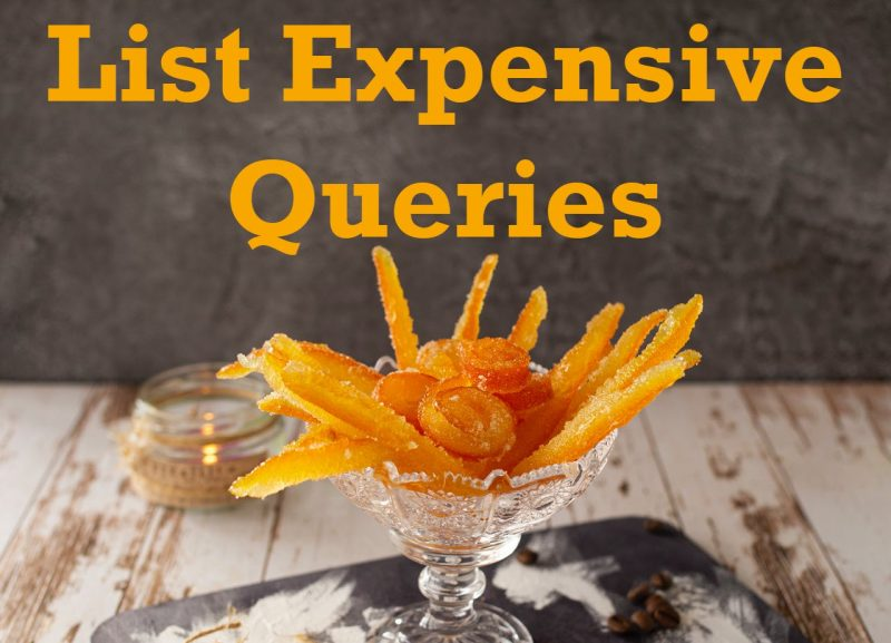 SQL SERVER - List Expensive Queries - Updated March 2021 ExpensiveQueries-800x577