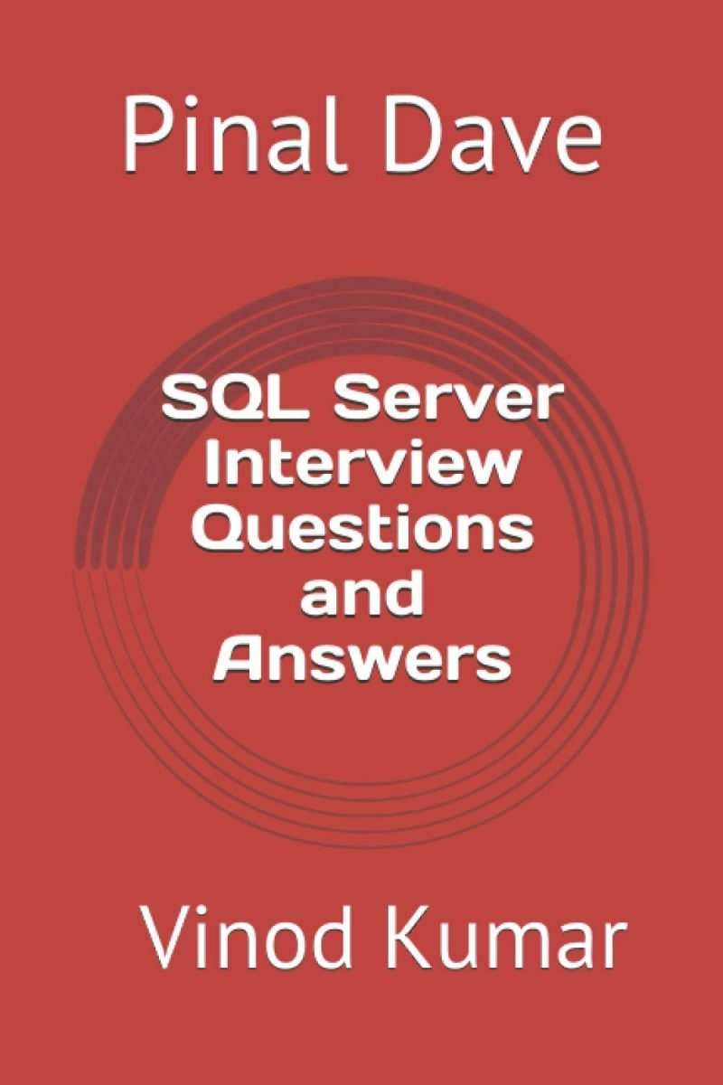 SQL Server Interview Questions and Answers: Updated 2021 FrontCover-800x1200