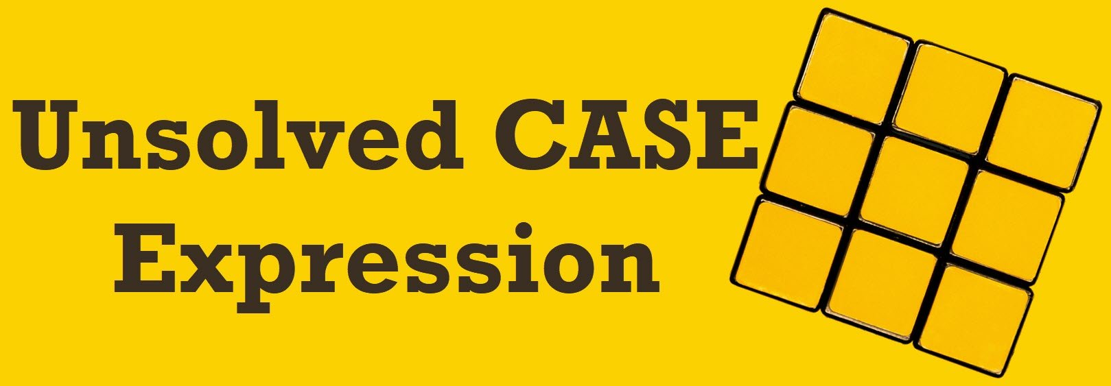 SQL Puzzle – Unsolved CASE Expression
