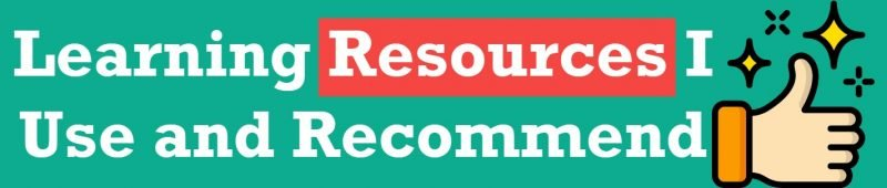 Learning Resources I Use and Recommend (Updated: April 2020) learning-resources-800x170
