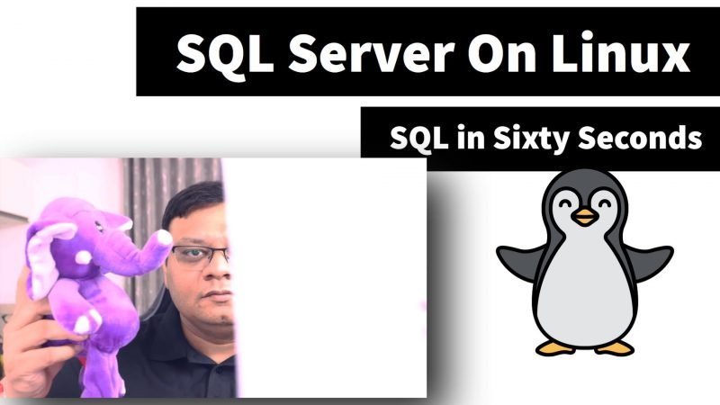 SQL Server on Linux - SQL in Sixty Seconds #162 162-LinuxInstall-yt-800x450