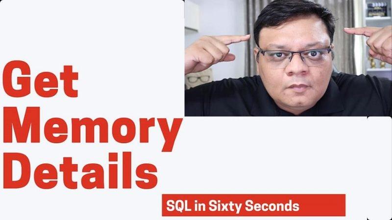Get Memory Details - SQL in Sixty Seconds #165 165-MemoryTalk-yt-800x450