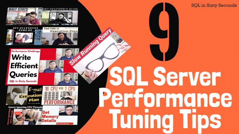 9 SQL SERVER Performance Tuning Tips - SQL in Sixty Seconds #168 168-10Q-YT-800x450