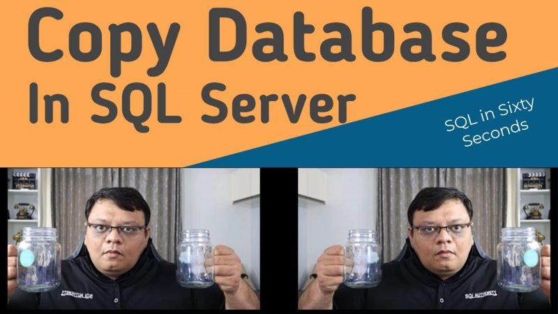 Copy Database - SQL in Sixty Seconds #169 169-CopyDatabase-YT-800x450