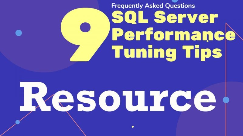 Video Resources for 9 SQL SERVER Performance Tuning Tips option3-Resources-800x450