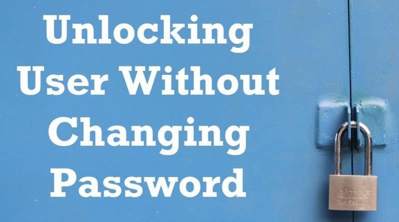 SQL SERVER - Unlocking User Without Changing Password ChangingPassword-800x445