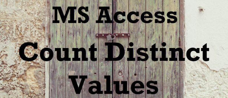 MS Access - Count Distinct Values CountDistinctValues-800x343