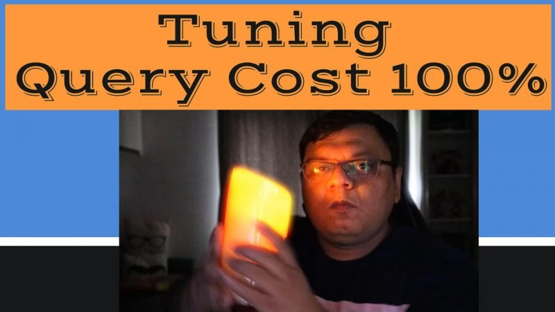 Tuning Query Cost 100% - SQL in Sixty Seconds #181 181-100percent-YT-800x450