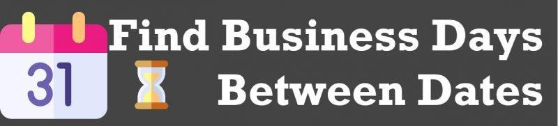 SQL SERVER - Find Business Days Between Dates BusinessDays1-800x181