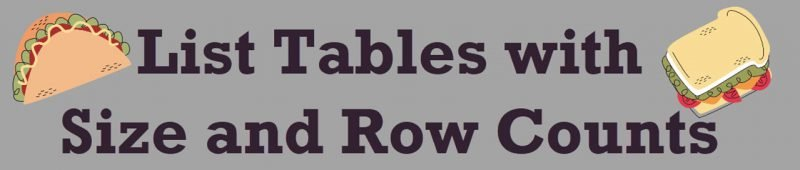 SQL SERVER - List Tables with Size and Row Counts - Part 2 SizeandRow-800x170
