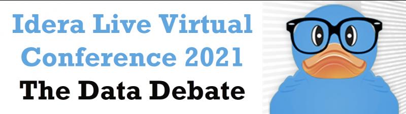 Idera Live Virtual Conference 2021 - The Data Debate DataDebate-800x225