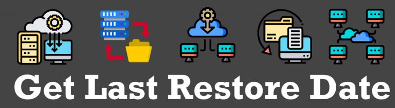 SQL SERVER - Get Last Restore Date RestoreDate-800x219