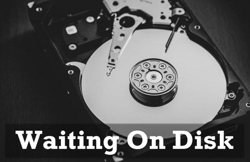 SQL SERVER - CPU Scheduler Waiting On Disk WaitingOnDisk-800x518