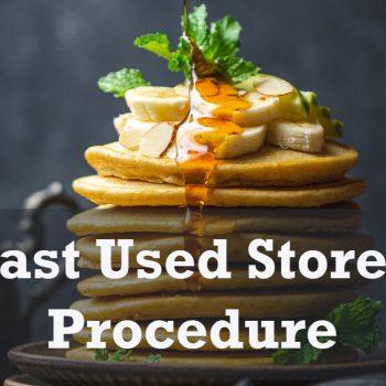 Last Used Stored Procedure